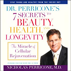Dr. Perricone's 7 Secrets to Beauty, Health, and Longevity Audiobook