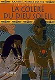 """Afficher """"Ramosé, prince du Nil n° 4 La Colère du Dieu Soleil"""""""
