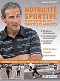 Motricite sportive : Développement des capacités et des habiletés
