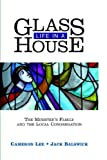 img - for Life in a Glass House: The Minister's Family and the Local Congregation book / textbook / text book