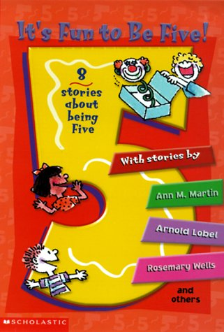 It's Fun to Be Five! 8 Stories About Being Five, Various