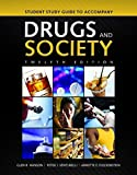img - for Student Study Guide To Accompany Drugs And Society book / textbook / text book