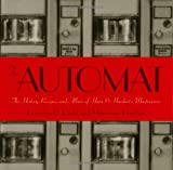 The Automat: The History, Recipes, and Allure of Horn & Hardart's Masterpiece