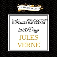 Around the World in 80 Days (       UNABRIDGED) by Jules Verne Narrated by David Colacci