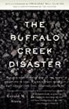 The Buffalo Creek Disaster: How the survivors of one of the worst disasters in coal-mining history brought suit against the coal company--and won (Vintage) (Paperback)