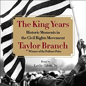 The King Years: Historic Moments in the Civil Rights Movement | [Taylor Branch]