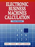 img - for Electronic Business Machines Calculation (3rd Edition) book / textbook / text book