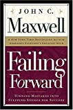 Failing Forward : Turning Mistakes Into Stepping Stones for Success Student Workbook