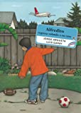 img - for Alfredito regresa volando a su casa (Groundwood Books) (Spanish Edition) book / textbook / text book