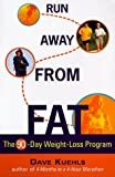 img - for Run away From Fat book / textbook / text book