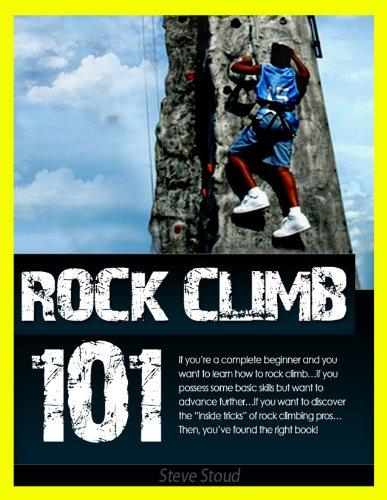 Rock Climbing 101: Introduction to Rock Climbing