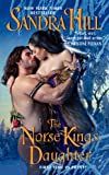 The Norse King's Daughter (Viking I Book 10)