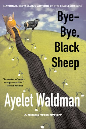 Image for Bye-bye, Black Sheep : A Mommy-track Mystery