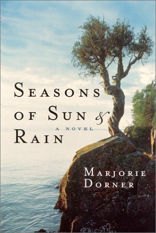 Seasons of Sun and Rain, Marjorie Dorner