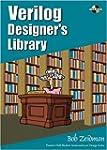 Verilog Designer's Library [With CDRO...
