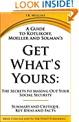 A Guide to Kotlikoff, Moeller and Solman's Get What's Yours