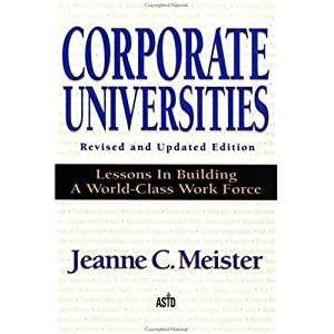 Amazon.com: Corporate Universities: Lessons in Building a World ...