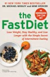 The FastDiet: Lose Weight, Stay Healt…