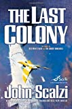 The Last Colony (0765316978) by John Scalzi