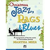 Christmas Jazz, Rags & Blues, Book 2 for Intermediate Piano