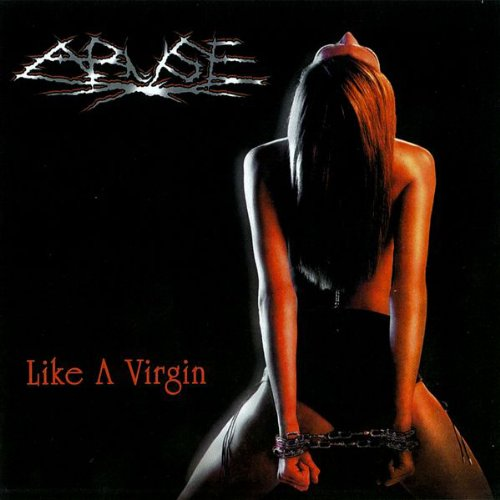 Original album cover of Like a Virgin by Abuse