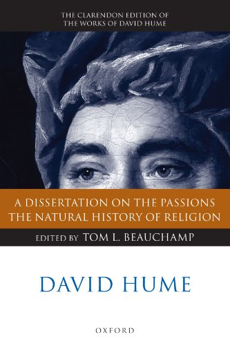 A Dissertation on the Passions: The Natural History of Religion (Clarendon Hume Edition Series)
