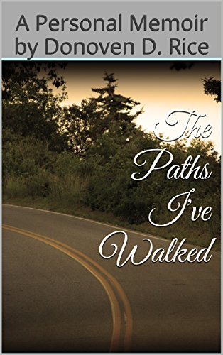 The Paths I've Walked