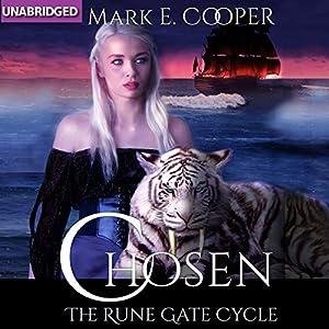 Chosen: Rune Gate Cycle, Book 2 | [Mark E. Cooper]