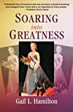 Soaring into Greatness: A Blind Woman's Vision to Live her Dreams and Fly