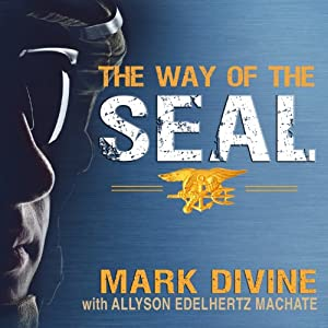 The Way of the SEAL Audiobook