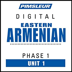 Armenian (East) Phase 1, Unit 01: Learn to Speak and Understand Eastern Armenian with Pimsleur Language Programs | [Pimsleur]
