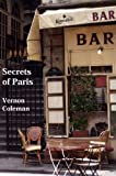 Secrets of Paris: Paris for Beginners: An Insider's Guide