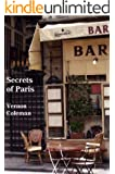 Secrets of Paris: An Insider's Guide (English Edition)