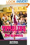Tumbling Dreams: The Gymnastics Serie...