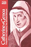 Catherine of Genoa: Purgation and Purgatory, The Spiritual Dialogue (Classics of Western Spirituality)