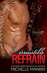 Irresistible Refrain: Rock Star Romance (Tempest Book 1)