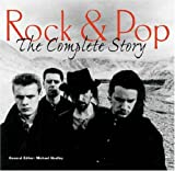 Richard Buskin Rock and Pop: The Complete Story