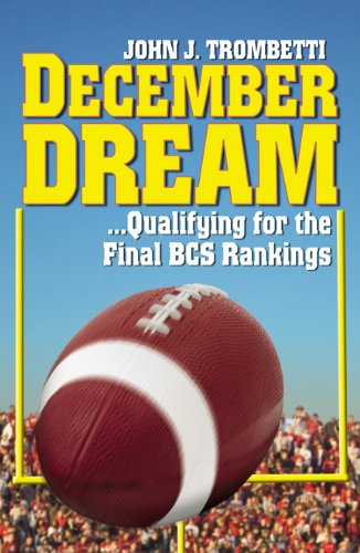 December Dream...Qualifying for the BCS Rankings