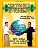 519Hll3C5cL. SL160 Top Ten Tips for Tip Top Shape: Super Health Programs For All Professional Fields