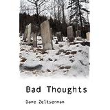 Bad Thoughts ~ Dave Zeltserman