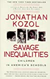 Savage Inequalities (Turtleback School & Library Binding Edition)