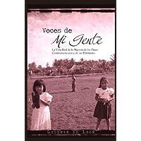 Voces De Mi Gente: La Vida Real de la Mayoría de los Países Centroamericanos y de sus Habitantes