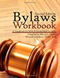 Bylaws Workbook: A Handbook for New & Established Societies Second Edition