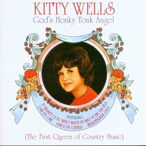 Kitty Wells - Kitty Wells: Queen Of Country Music - Zortam Music