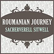 Roumanian Journey | [Sacheverell Sitwell]