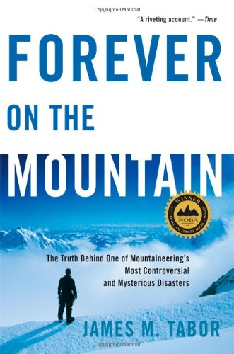 Forever on the Mountain: The Truth Behind One of Mountaineering