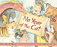 No Year of the Cat (Myths, Legends, Fairy and Folktales)