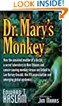 Dr. Mary's Monkey: How the Unsolved M...