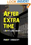 After Extra Time: Dirty Leeds Uncut