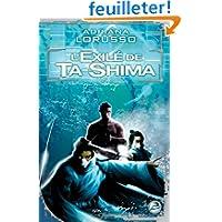 Ta-Shima, tome 2 : L'Exilé de Ta-Shima
